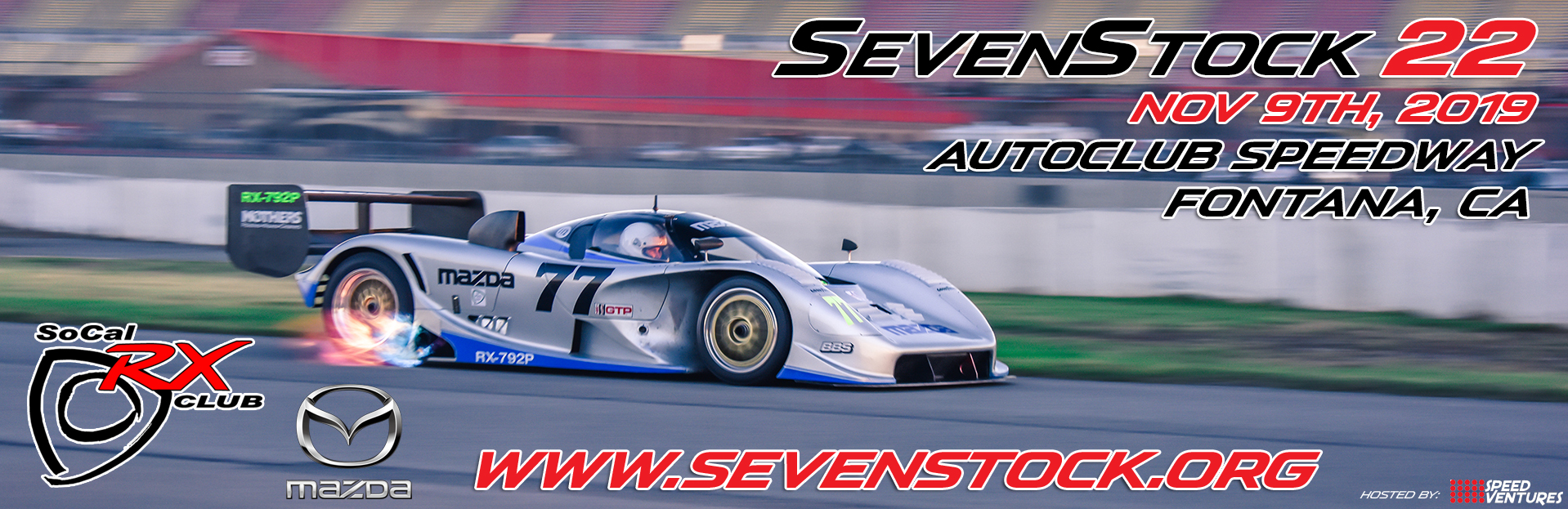 SevenStock 22 – Saturday, November 9, 2019 Location: Auto Club
